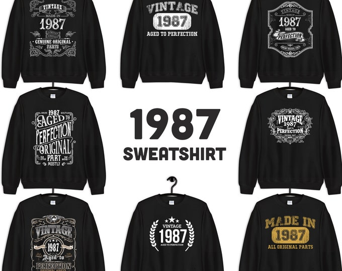1987 Birthday Gift, Vintage Born in 1987 Sweatshirts for women men, 33rd Birthday sweatshirt custom Made in 1987  31 Year Old Birthday Shirt