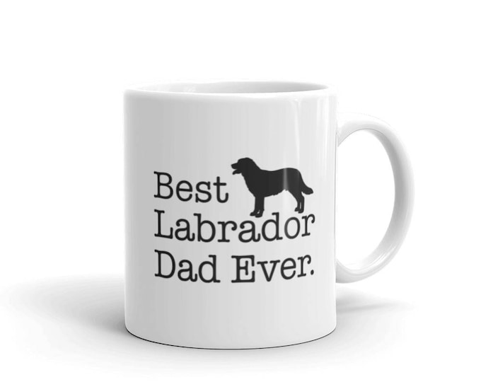 Labrador Dad Mug, Best Labrador Dad Ever Dog Lovers Gift Coffee Mug, gift for Labrador Lover, Labrador Owner, Lab dad, Labrador Mug