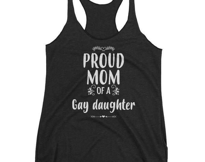Women's Proud mom of a Gay Daughter tank top - Gay Daughter gift
