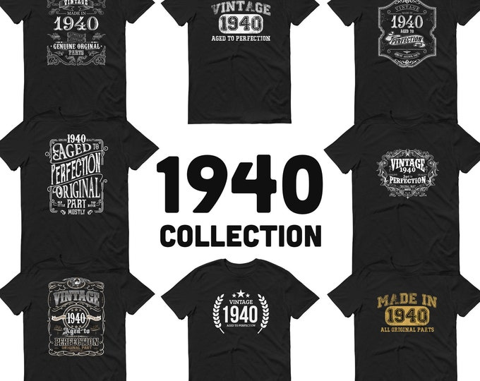 1940 Birthday Gift, Vintage Born in 1940 t-shirt for men, 80th Birthday, Made in 1940 T-shirt, 80 Year Old Birthday Shirt - 1940 Collection