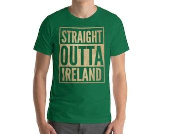 Straight Outta Ireland shirt - St Patrick's Day Gift for Irish Man
