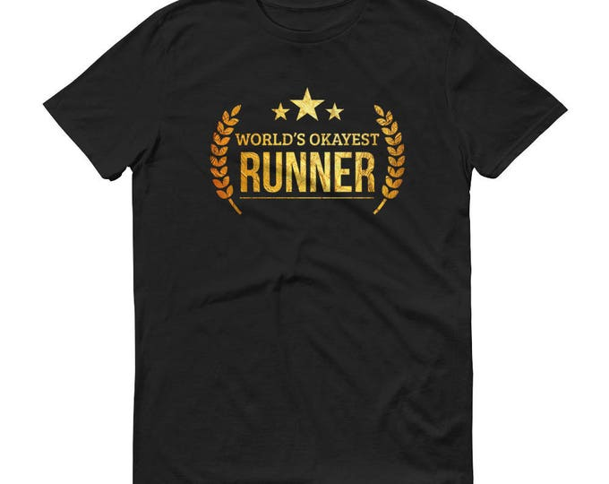Marathon Runner Gift,  World's Okayest Runner t-shirt - unique gifts for male runners, gift for half marathon runner