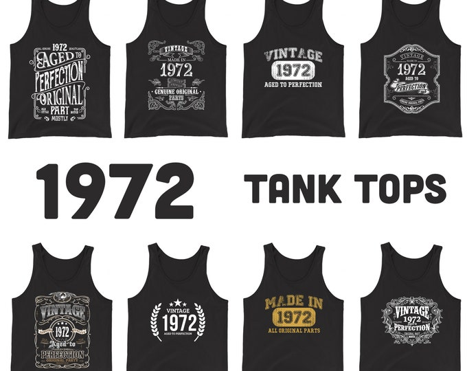 1972 Birthday Gift, Vintage Born in 1972 Tank tops for men women 48th Birthday shirt for him her, Made in 1972 Tanks, 48 Year Old Birthday