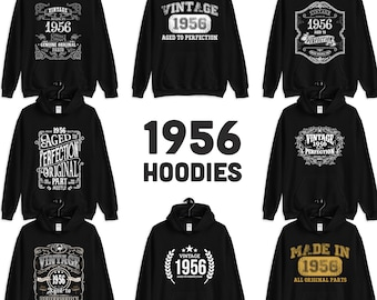 1956 Birthday Gift, Vintage Born in 1956 Hooded Sweatshirt for women men, 63rd Birthday Hoodies for her him Made in 1956 Hoodies 63 Year Old