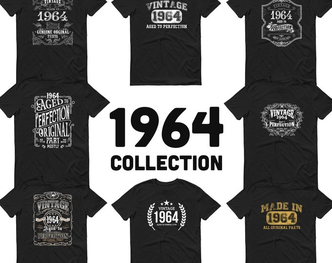 1964 Birthday Gift, Vintage Born in 1964 t-shirt, 56th Birthday shirt, Made in 1964 T-shirt, 56 Year Old Birthday Shirt - 1964 Collection