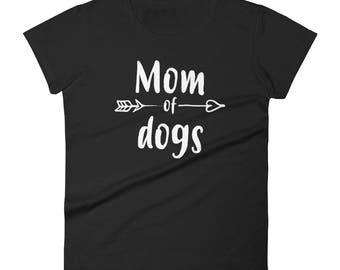 Dog Lover Gift, Women's Mom of Dogs t-shirt - Gift for dog lovers, dog owners, dog mom, dog mom shirt, dog lover, dog shirt, dog mom gift