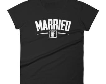 Women's Valentines Day Gifts - Married AF Shirt Women Men,  Just married shirt, honeymoon shirt, new wife shirt, wifey shirt, couples shirts