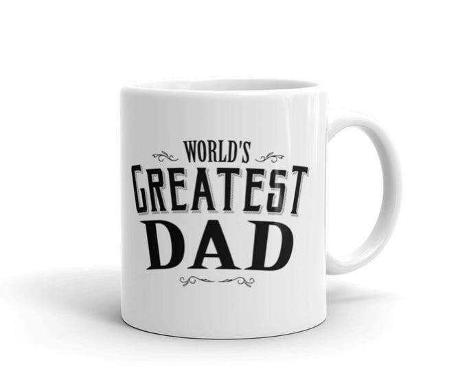 Dad gifts for christmas from daughter son, World's Greatest Dad Coffee Mug