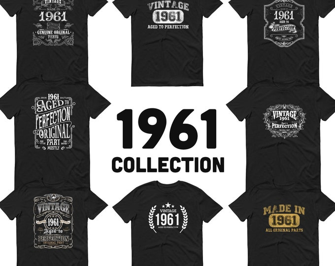 1961 Birthday Gift, Vintage Born in 1961 t-shirt, 59th Birthday shirt, Made in 1961 T-shirt, 59 Year Old Birthday Shirt - 1961 Collection