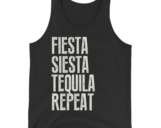 Unisex Fiesta Siesta Tequila Repeat Tank Top, tequila shirt, tacos and tequila, drinking shirt, funny drinking shirt, funny tequila shirt