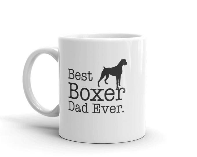 Boxer Dog Gift for Best Boxer Dad Ever Dog Lovers Gift Coffee Mug for Boxer lovers, Gift for Boxer owner