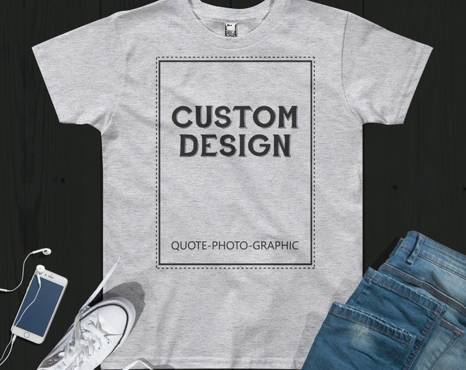 Personalized Youth Short Sleeve T-Shirt  - Custom t shirt photo - Customize With your photo - Logo - Graphic custom text quote