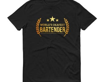 Bartender t-shirt,  World's Okayest Bartender t-shirt - mixologists funny gifts for bartender boyfriend