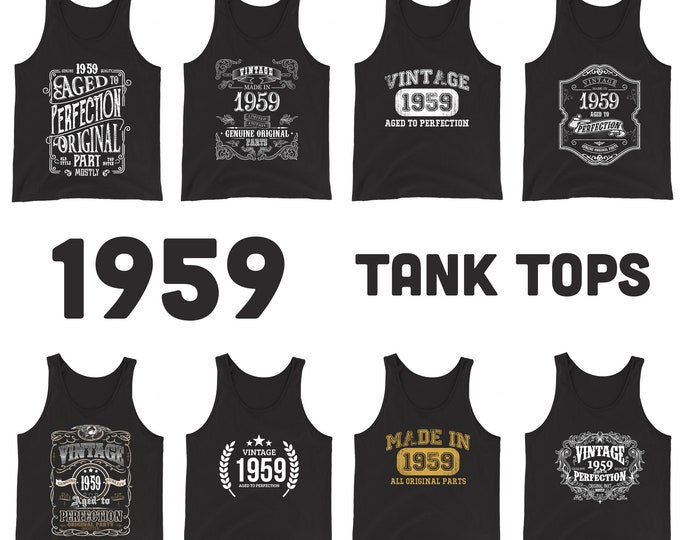 1959 Birthday Gift, Vintage Born in 1959 Tank tops for women men, 60th Birthday shirt for her him, Made in 1959 Tanks, 60 Year Old Birthday