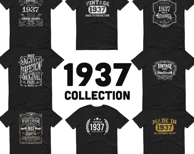 1937 Birthday Gift, Vintage Born in 1937 t-shirt for men, 82nd Birthday, Made in 1937 T-shirt, 82 Year Old Birthday Shirt - 1937 Collection