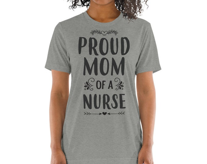 Proud mom of a nurse t-shirt - Mother of a nurse gifts