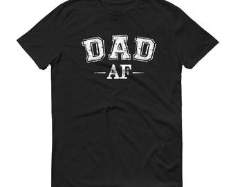 Dad Shirt Dad AF T-shirt Fathers Day Gift Idea Daddy New Dad To Be Shirts Birthday Cute Funny Awesome Gift for Dad | BelDisegno