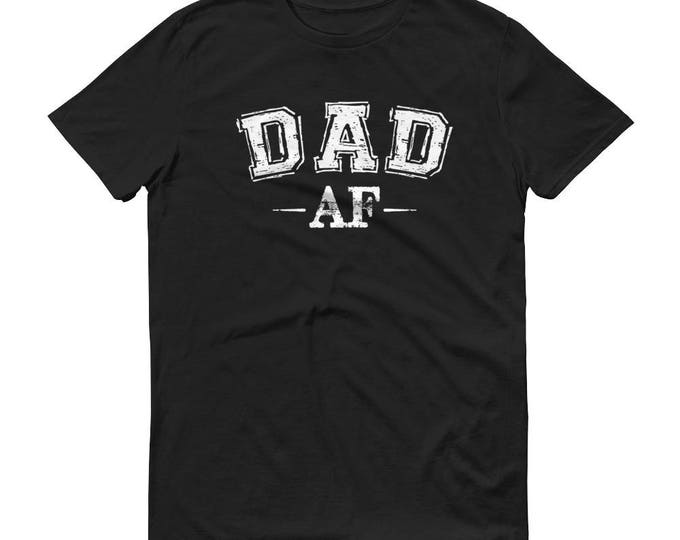 Dad Shirt Dad AF T-shirt Fathers Day Gift Idea Daddy New Dad To Be Shirts Birthday Cute Funny Awesome Gift for Dad
