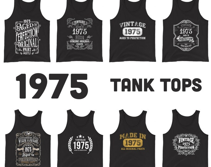 1975 Birthday Gift, Vintage Born in 1975 Tank Tops for men women 45th Birthday tanks for him her Made in 1975 Tanks 45 Year Old Birthday