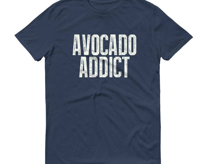 Avocado Addict t-shirt, avocado shirt, avocado gift, avocado lover, avocado t shirt, vegetarian, vegan shirt , avocado lover gift