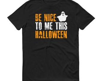 Be Nice To Me This Halloween Funny Halloween Shirt For Men