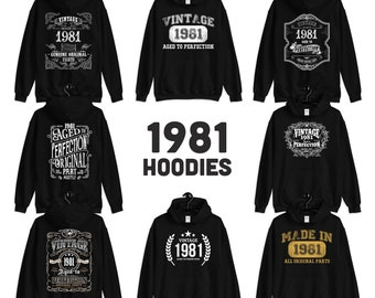 1981 Birthday Gift, Vintage Born in 1981 Hooded Sweatshirt for women men, 40th Birthday Hoodie for her him, Made in 1981 Hoodies 40 Year Old