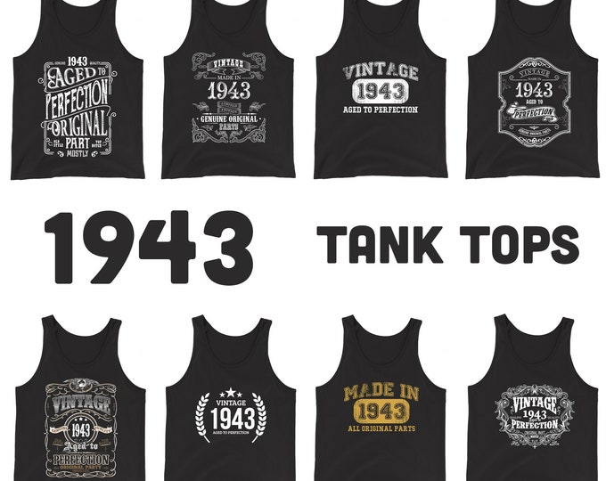 1943 Birthday Gift, Vintage Born in 1943 Tank tops for women men, 76th Birthday shirt for her him, Made in 1943 Tanks, 76 Year Old Birthday