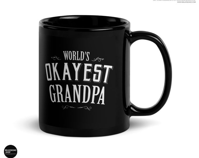 Grandpa gift funny World's Okayest Grandpa Coffee Mug, grandpa mug 2018, grandpa to be, grandfather, new grandpa mug, gifts for grandpa