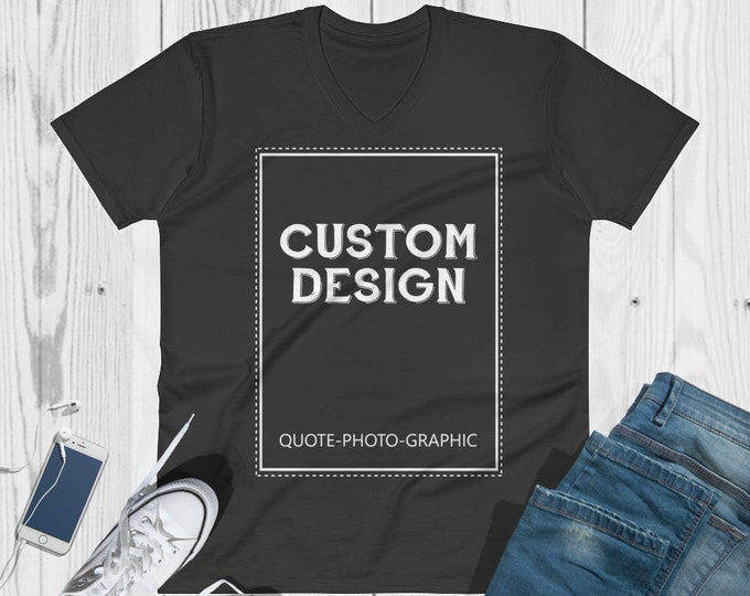 Personalized  V-Neck T-Shirt  Customize With your photo - Logo - Graphic custom text quote