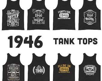 1946 Birthday Gift, Vintage Born in 1946 Tank tops for Women men, 75th Birthday shirt for her him, Made in 1946 Tanks, 75 Year Old Birthday