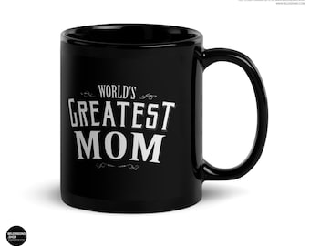 Mom Birthday Gift from Daughter, World's Greatest Mom Coffee Mug, Mom of the groom gift, Gift for mom for birthday christmas