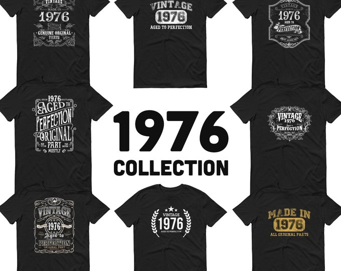 1976 Birthday Gift, Vintage Born in 1976 t-shirt, 43rd Birthday shirt, Made in 1976 T-shirt, 43 Year Old Birthday Shirt 1976 Collection