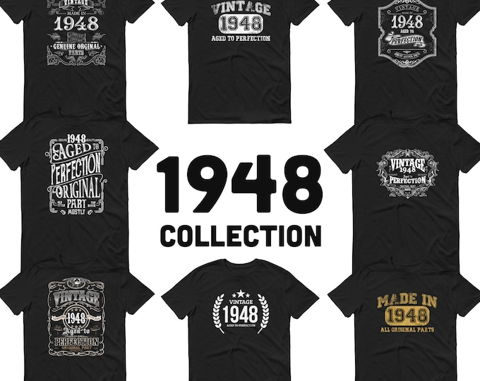 1948 Birthday Gift, Vintage Born in 1948 t-shirt for men, 71st Birthday, Made in 1948 T-shirt, 71 Year Old Birthday Shirt- 1948 Collection
