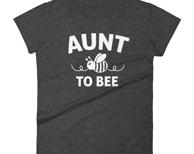 Aunt shirt announcement,  Aunt to bee t-shirt - gifts for first time Aunt, promoted to aunt, auntie to be, gift for new aunt