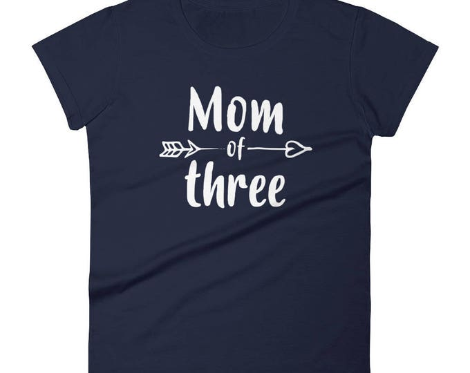 Mom of Three t-shirt - Gift for mother of 3 kids three children, mom three daughters, three sisters, mom of three kids, set of three
