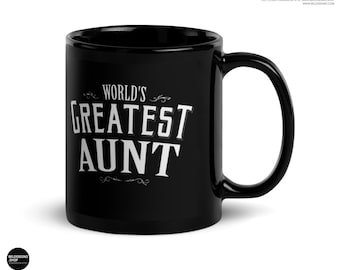 Aunt gift mug World's Greatest Aunt Coffee Mug, Great Aunt Gift, Birthday Gift for Aunt, Aunt Christmas Gift
