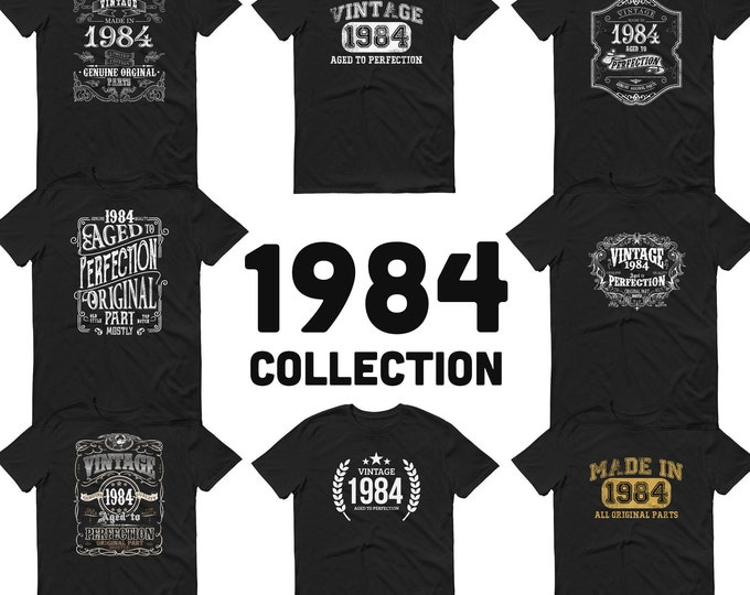 1984 Birthday Gift, Vintage Born in 1984 t-shirt, 36th Birthday shirt, Made in 1984 T-shirt, 36 Year Old Birthday Shirt 1984 Collection