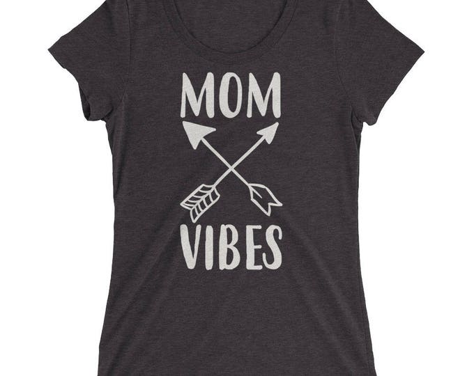Mom Gift, Mom Vibes t-shirt - Gift for mom, mom vibes, mom life shirt, good vibes only, positive vibes, gift for mom, good vibes