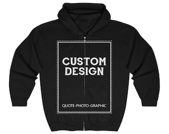 Personalized Unisex  Zip Hoodie  Customize With your photo - Logo - Graphic custom text quote
