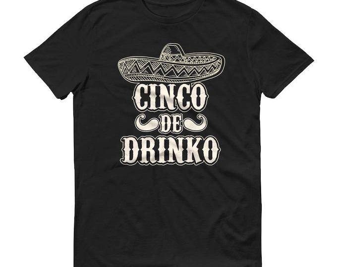 Cinco de drinko t-shirt - Drinking shirt for cinco de mayo party, tequila shirt, tacos and tequila, drinking shirt
