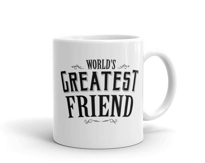 World's Greatest Friend Coffee Mug, gift for best friends birthday | BelDisegno