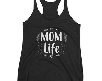 Women's Mom Life tank top - Funny Mom gift for mother's Day
