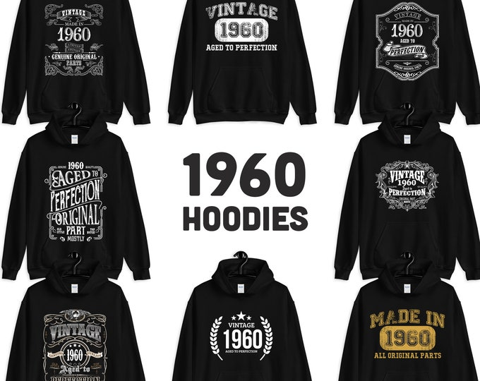 1960 Birthday Gift, Vintage Born in 1960 Hooded Sweatshirt for Women men, 59th Birthday Hoodie for Her him, Made in 1960 Hoodies 59 Year Old