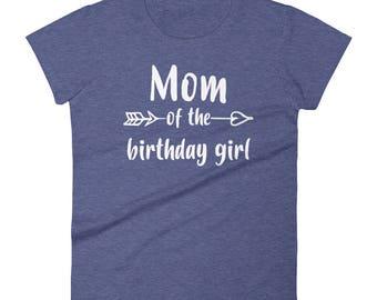 Mom of Birthday Girl t-shirt, birthday girl mom, mom of the birthday, birthday girls mom, mom of birthday girl, mom birthday shirt