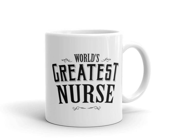 Nurse Graduation Gift World's Greatest Nurse Mug, registered nurse mug Student medical nurse practitioner graduation gift nurse practitioner