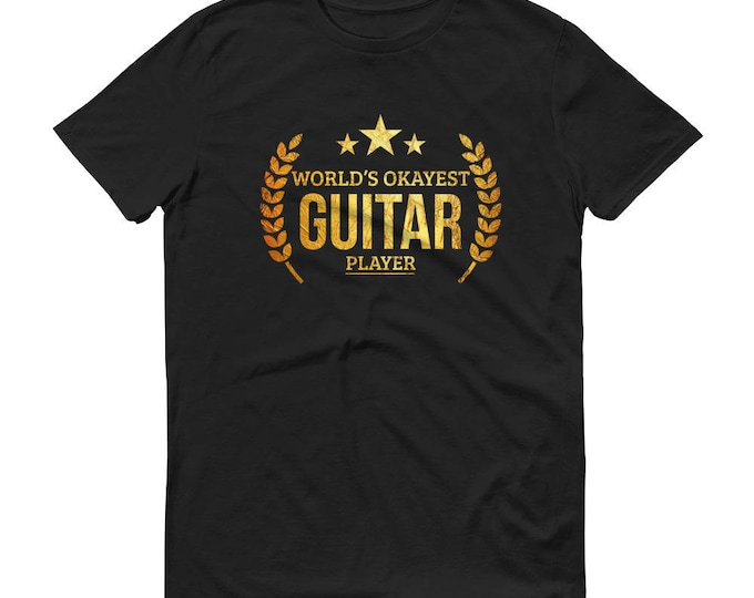 Guitar gifts for him, Men's World's Okayest Guitar Player t-shirt - guitar gifts for boyfriend or dad, guitarist men, guitar shirt