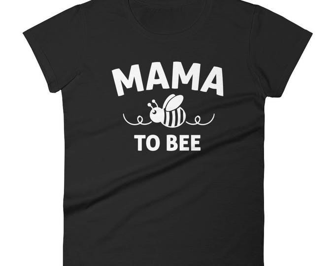 Mama to bee t-shirt - gifts for first time moms,mom to be gift, mom to bee, pregnancy gift, new mom gift, baby announcement congratulations