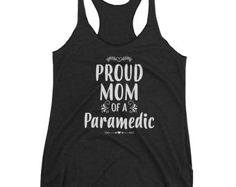 Proud Mom of a Paramedic tank top - Gift for mother of Paramedic