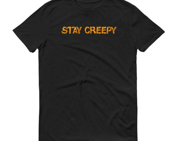 Funny Halloween's Shirt for Men Stay Creepy