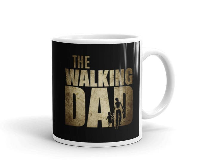 The Walking Dad Father's day gift Coffee Mug, new daddy mug, new dad, dad gifts, dad to be mug, gift for new dad, new daddy gift